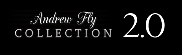 Andrew Fly Collection 2.0